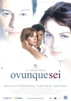 plakat - Ovunque sei (2004)
