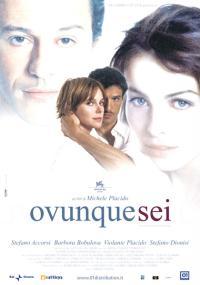 Ovunque sei (2004) plakat