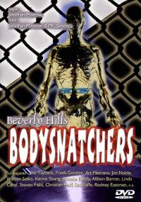 Beverly Hills Bodysnatchers