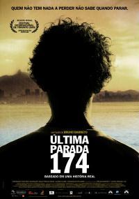 Ostatni przystanek 174 (2008) plakat
