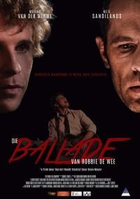 Die Ballade van Robbie de Wee (2013) plakat