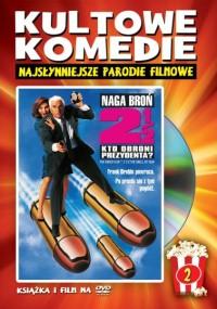 Naga broń 2 1/2: Kto obroni prezydenta?