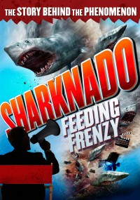 Sharknado: Feeding Frenzy (2015) plakat
