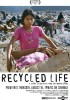 Recycled Life
