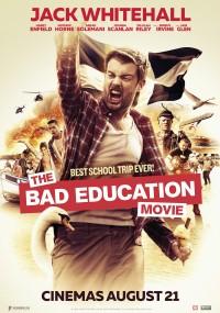 The Bad Education Movie (2015) plakat