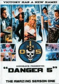 Danger 5 (2011) plakat