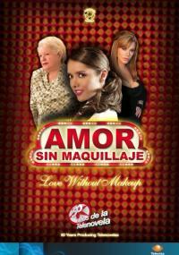 Amor sin maquillaje (2007) plakat