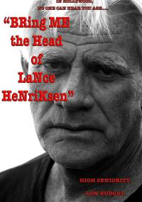 Bring Me the Head of Lance Henriksen (2016) plakat