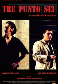 Tre punto sei (2003) plakat