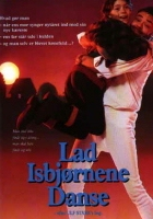 Lad isbjørnene danse (1990) plakat
