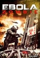 plakat - Ebola Zombie (2015)