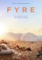 plakat - Fyre: Najlepsza impreza, która nigdy się nie zdarzyła (2019)