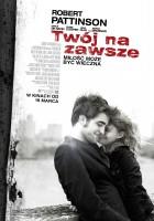 plakat - Twój na zawsze (2010)
