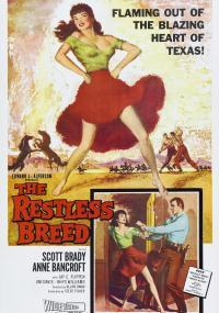 The Restless Breed (1957) plakat