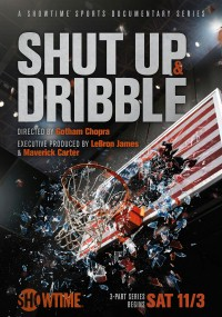 Shut Up and Dribble (2018) plakat
