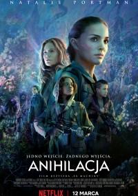 Anihilacja / Annihilation