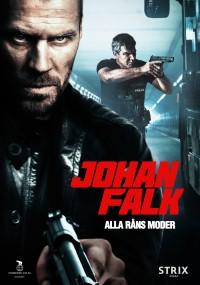 Johan Falk: Alla råns moder (2012) plakat