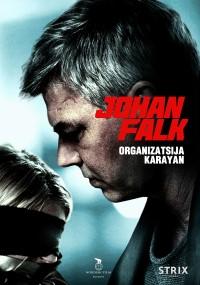 Johan Falk: Organizatsija Karayan (2012) plakat
