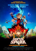plakat - Super Spark: Gwiezdna misja (2016)