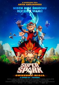 Super Spark: Gwiezdna misja (2016) plakat