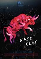 plakat - Nasz czas (2018)
