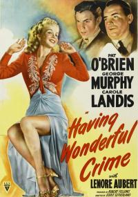 Having Wonderful Crime (1945) plakat
