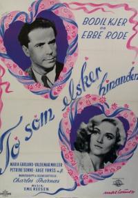 To som elsker hinanden (1944) plakat