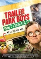 Trailer Park Boys 3: Don't Legalize It