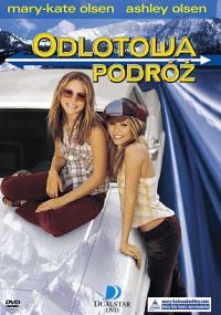 Mary-Kate i Ashley: Odlotowa podróż (2002) plakat