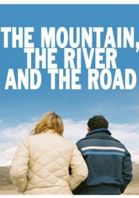 The Mountain, the River and the Road