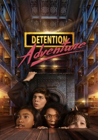 Detention Adventure (2019) plakat