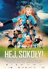 Hej, sokoły! (2018) plakat