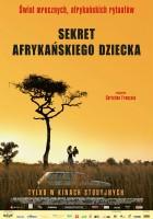 plakat - Sekret afrykańskiego dziecka (2011)