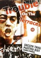 Trouble on the Terraces (1994) plakat