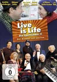 Live is Life - Der Himmel soll warten (2013) plakat