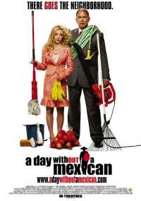 Dzień bez Meksykanów (2004) plakat