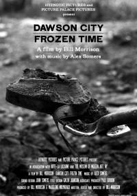 Dawson City: czas zatrzymany