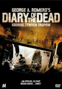 Diary of the Dead: Kroniki żywych trupów (2007) plakat