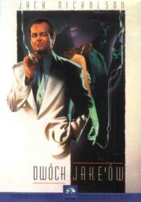 Dwóch Jake'ów (1990) plakat