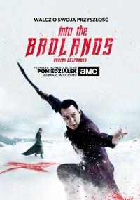 Into The Badlands: Kraina bezprawia (2015) plakat