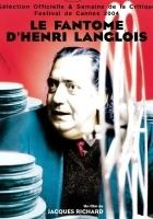 Le fantôme d'Henri Langlois (2004) plakat