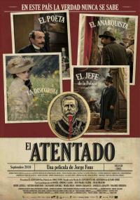El Atentado (2010) plakat