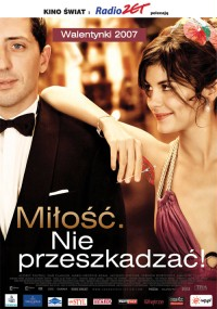 Miłość. Nie przeszkadzać! (2006) plakat