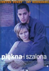 Piękna i szalona (2001) plakat