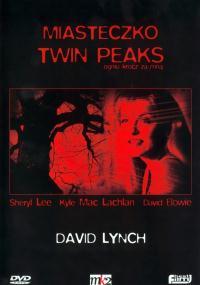 Miasteczko Twin Peaks. Ogniu krocz za mną.