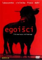 plakat - Egoiści (2000)