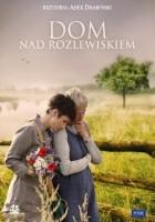 Dom nad rozlewiskiem(2009-) serial TV