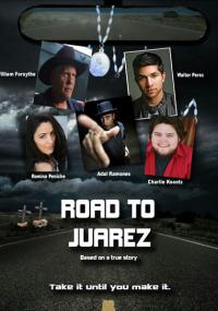 Road to Juarez (2015) plakat