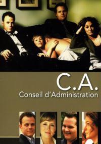 C.A. - Conseil d'administration (2006) plakat