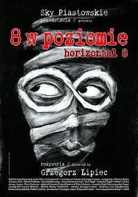 Osiem w poziomie (2008) plakat